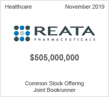 REATA Pharmaceuticals - $505 million Common Stock Offering, Joint Bookrunner