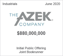 The Azek Company - $880 million Initial Public Offering, Joint Bookrunner