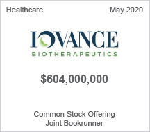 Iovance Biotherapeutics - $604 million Common Stock Offering, Joint Bookrunner