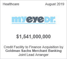 MyEyeDr - $1.5 billion Credit Facility to Finance Acquisition by Goldman Sachs Merchant Banking - Joint Lead Arranger