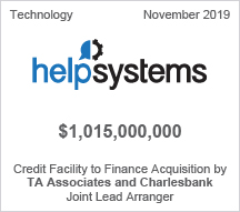 helpsystems - $1 billion Credit Facility to Finance Acquisition by TA Associates and Charlesbank, Joint Lead Arranger