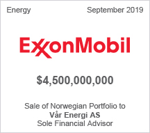 ExxonMobil -  $4.5 billion Sale of Norwegian Portfolio to Vår Energi AS - Sole Financial Advisor