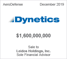 Dynetics - $1.6 billion - Sale to Leidos Holdings, Inc. - Sole Financial Advisor