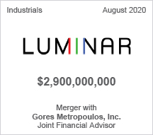 Luminar - $2.9 billion Merger with Gores Metropoulos, Inc.- Joint Financial Advisor