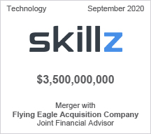 Skillz - $3.5 billion - Merger with Flying Eagle Acquisition Company - Joint Financial Advisor