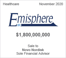 Emisphere -  $1.8 billion - Sale to Novo Nordisk - Sole Financial Advisor