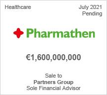 Pharmathen - €1.6 billion - Sale to Partners Group. - Sole Financial Advisor