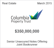 Columbia Property Trust $350 million Senior Unsecured Notes Offering