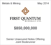First Quantum - $8 million Senior Unsecured Notes Offering