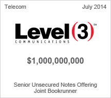Level 3 Communications - $1 billion Senior Unsecured Notes Offering