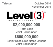 Level 3 Communications - $2 billion Term Loan & $600 million Senior Unsecured Notes Offering