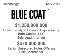 BLUE COAT - $1.25 billion Credit Facility  - $470 million Senior Unsecured Notes Offering
