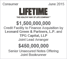 LIFETIME - $1.5 billion Credit Facility  - $450 million Senior Unsecured Notes Offering