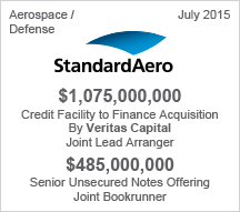 StandardAero $1 billion Credit Facility – $485 million Senior Unsecured Notes Offering