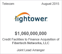 Lightower $1 billion Credit Facility