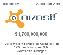 Avast! $1.06 billion Credit Facilities to Finance Acquisition of AVG Technologies N.V. Joint Lead Arranger
