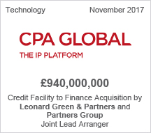 CPA Global - £940 million Credit Facility to Finance Acquisition by Leonard Green & Partners and Partners Group