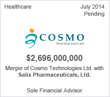 Cosmo $2.6 billion Merger of Cosmo Technologies Ltd. with Salix Pharmaceuticals, Ltd.