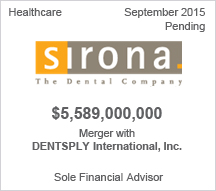 Sirona Dental Systems Inc.  $5.58 billion merger with DENTSPLY International, Inc.
