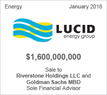 Lucid $1.6 billion Sale to Riverstone Holdings LLC and Goldman Sachs MBD - Sole Financial Advisor